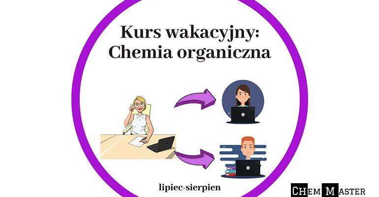 kurs-wakacyjny-chemia-organiczna
